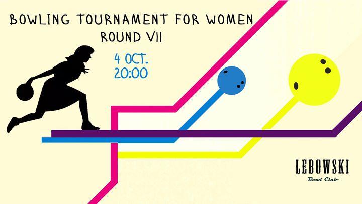 Women Bowling Tournament - Round VII photo