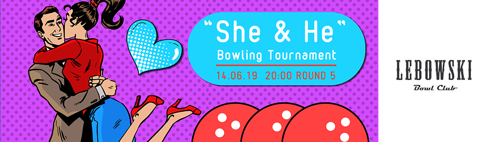 "Couples Bowling Tournament ""SHE & HE"" Round #5 photo"